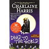 Dead to the World: A Sookie Stackhouse Novelby Charlaine Harris