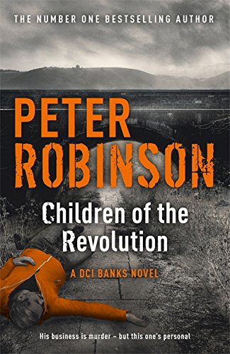 Children Of The Revolution (DCI Banks)