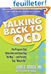 Talking Back to OCD: The Program That...