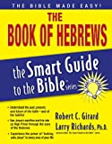 The Book of Hebrews (The Smart Guide to the Bible Series)