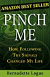 Pinch Me: How Following The Signals Changed My Life