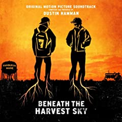 Beneath The Harvest Sky (Original Motion Picture Soundtrack)