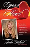 img - for Exposed Heart by Holland, Jackie, Vines, Tamra (2000) Paperback book / textbook / text book