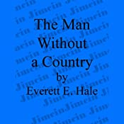 The Man Without a Country | [Edward Everett Hale]