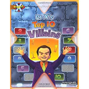 Dr X's Top 10 Villians