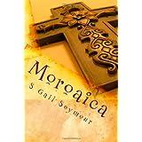 Moroaica ~ S Gail Seymour