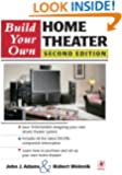 Build Your Own Home Theater, Second Edition