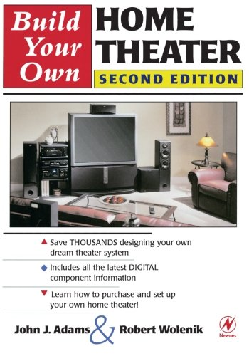 Build Your Own Home Theater