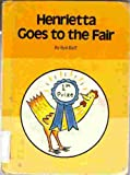 Henrietta Goes to the Fair (An Imagination Book)