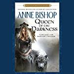 Queen of the Darkness: Black Jewels, Book 3 | Anne Bishop