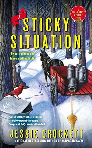 Jessie Crockett - A Sticky Situation (A Sugar Grove Mystery)