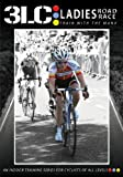 3LC: Ladies Road Race - Indoor Cycling / Turbo Training DVD / Fitness & Workout Video / Ideal Gift