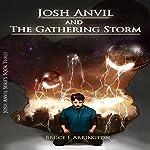 Josh Anvil and the Gathering Storm: Josh Anvil Series, Volume 3 | Bruce E. Arrington