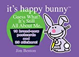 It's Happy Bunny Postcard Book #2: Guess What? It's Still All About Me (0439847753) by Benton, Jim