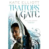 Traitors' Gate: Book Three of Crossroadsby Kate Elliott