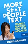 More S#*t People Text: Insanely Hilar...