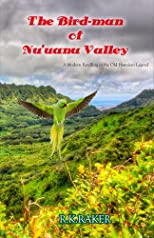 The Bird-man of Nuuanu Valley