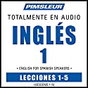 ESL Spanish Phase 1, Unit 01-05: Learn to Speak and Understand English as a Second Language with Pimsleur Language Programs Audiobook by  Pimsleur Narrated by  Pimsleur