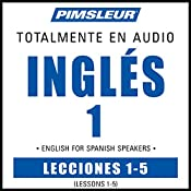ESL Spanish Phase 1, Unit 01-05: Learn to Speak and Understand English as a Second Language with Pimsleur Language Programs |  Pimsleur