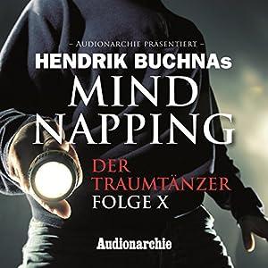 Der Traumtänzer (MindNapping Special Edition 10) Hörspiel