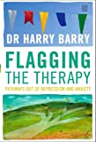 Flagging the Therapy: Pathways Out of Depression and Anxiety