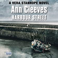 Harbour Street (       UNABRIDGED) by Ann Cleeves Narrated by Janine Birkett