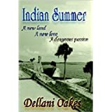 Indian Summer ~ Dellani Oakes
