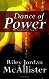 img - for Dance of Power (The Accidental Spy Ring) (Volume 2) book / textbook / text book
