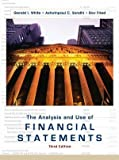 img - for The Analysis and Use of Financial Statements 3rd (third) Edition by White, Gerald I., Sondhi, Ashwinpaul C., Fried, Dov published by Wiley (2002) book / textbook / text book