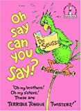 img - for OH SAY CAN YOU SAY [ 1st ] book / textbook / text book