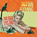 For Your Eyes Only Audiobook by Ian Fleming Narrated by Simon Vance