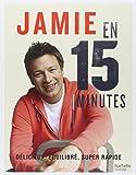 Jamie en 15 minutes: Délicieux, généreux, super rapide...