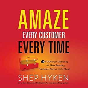Amaze Every Customer Every Time Audiobook