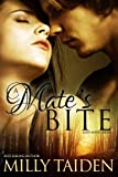 A Mate's Bite (Sassy Mates Series - Book 2) by Milly Taiden