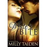 A Mate's Bite (BBW Paranormal Shape Shifter Romance): An Alpha male. A bbw sassy mate. Can love be enough? (Sassy Mates Book 2) ~ Milly Taiden
