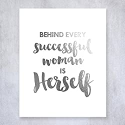 Behind Every Successful Woman Is Herself Silver Foil Print Poster Boss Lady Chic Girly Office Silver Decor Wall Art 8 inches x 10 inches B33