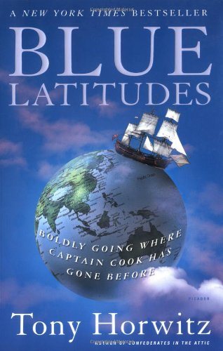 Blue Latitudes: Boldly Going Where Captain Cook Has Gone...