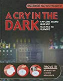 img - for A Cry in the Dark (Science Adventures) book / textbook / text book