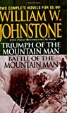 Triumph of the Mountain Man/ Battle of t...