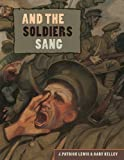 J Patrick Lewis And the Soldiers Sang
