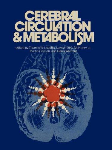 Cerebral Circulation And Metabolism: Sixth International Cbf Symposium, June 6 - 9, 1973
