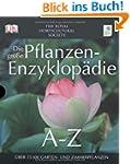 Die gro�e Pflanzen-Enzyklop�die von A...