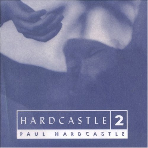 PAUL HARDCASTLE - Hardcastle 2 - Zortam Music