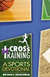 img - for Cross Training: A Sports Devotional book / textbook / text book