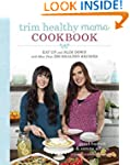 Trim Healthy Mama Cookbook: Eat Up an...