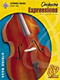 Orchestra Expressions, Book One String Bass Edition