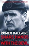 img - for Shake Hands With The Devil: The Failure of Humanity in Rwanda by Dallaire, Romeo (2005) Paperback book / textbook / text book