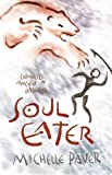 Soul Eater: Bk. 3 (Chronicles of Ancient Darkness)