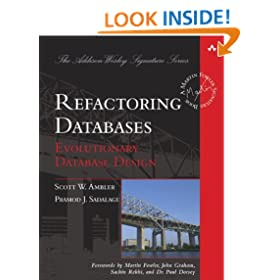 Refactoring Databases: Evolutionary Database Design (Addison-Wesley Signature Series)