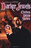 Darker Jewels: A Novel of the Count Saint-Germain (0312890311) by Yarbro, Chelsea Quinn